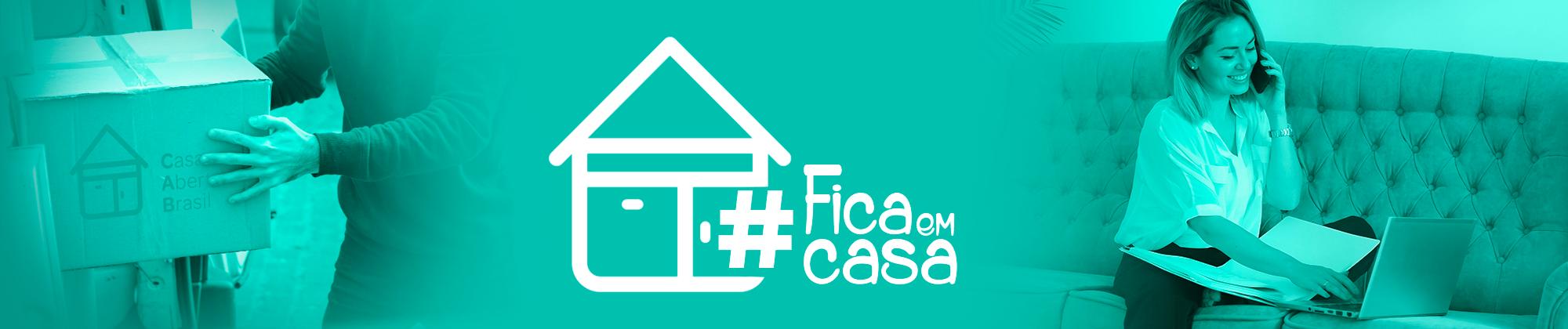 Casa Aberta Brasil #FiqueemCasa